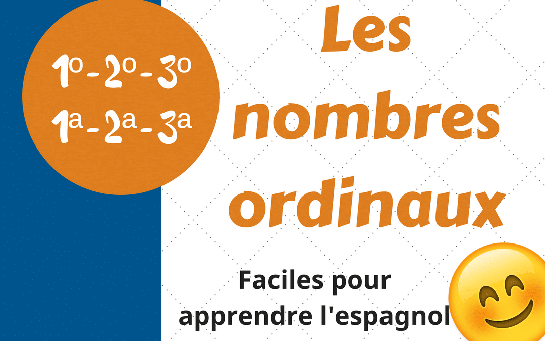 ¿Decimoprimero o undécimo? | Les nombres ordinaux en espagnol