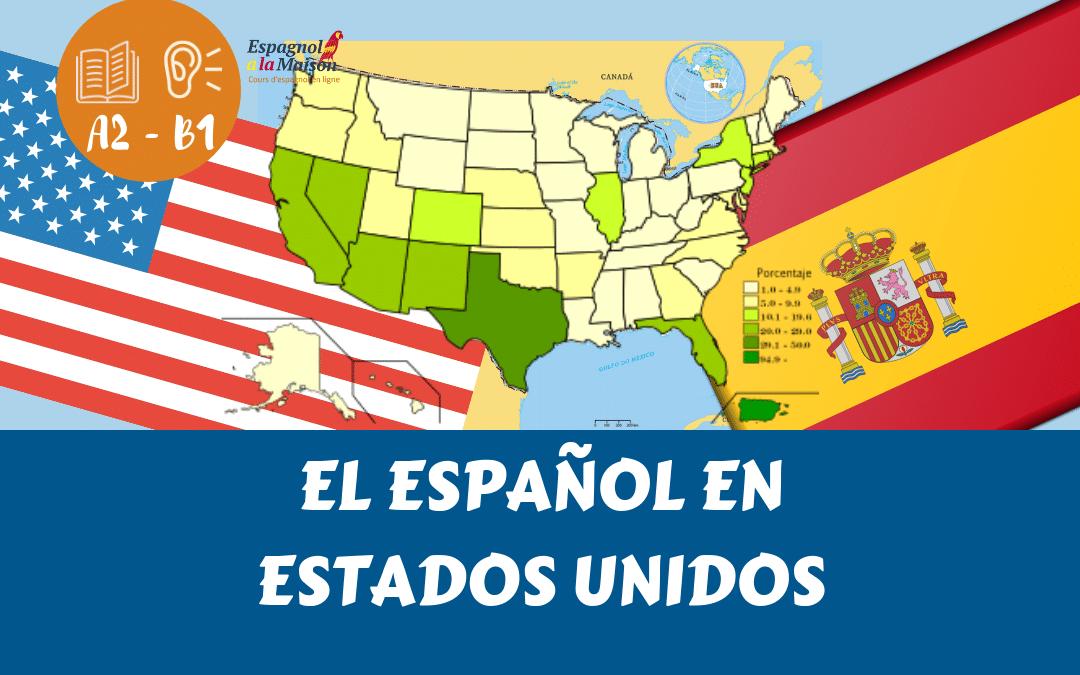 Espagnol aux États Unis. Amérique du nord