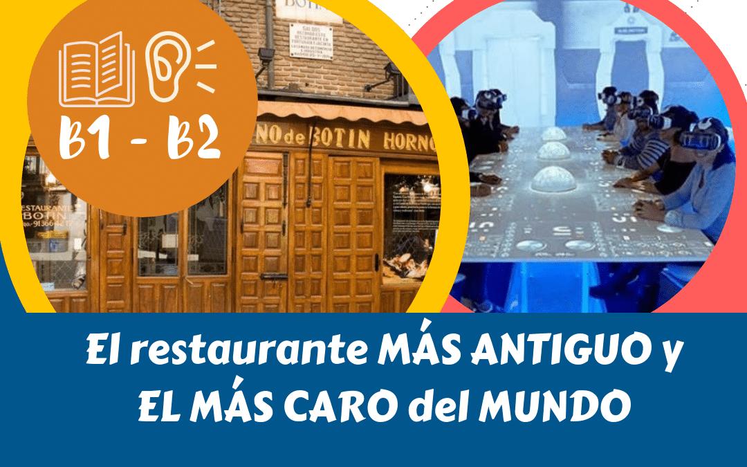 El restaurante más ANTIGUO y el más CARO del MUNDO.