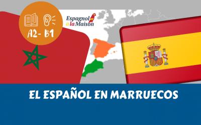 El ESPAÑOL en Marruecos | El español fuera de Hispanoamérica. Parte 1
