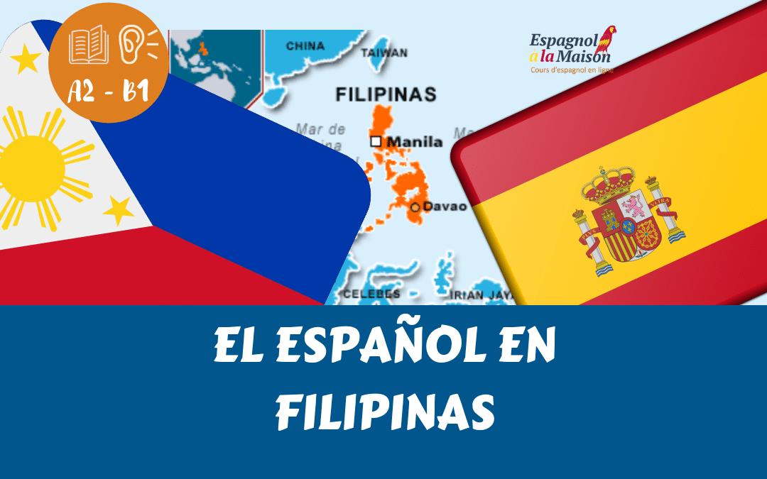 EL ESPAÑOL en Filipinas | El español fuera de Hispanoamérica. Parte 3