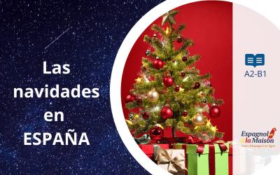 LAS NAVIDADES EN ESPAÑA | Tradiciones