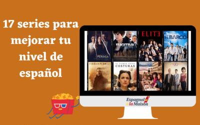 17 séries pour améliorer son espagnol | Series en español