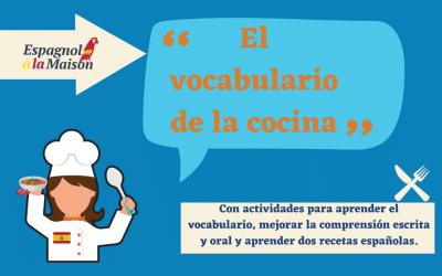 Vocabulaire espagnol: LA CUISINE | Léxico y verbos de la cocina